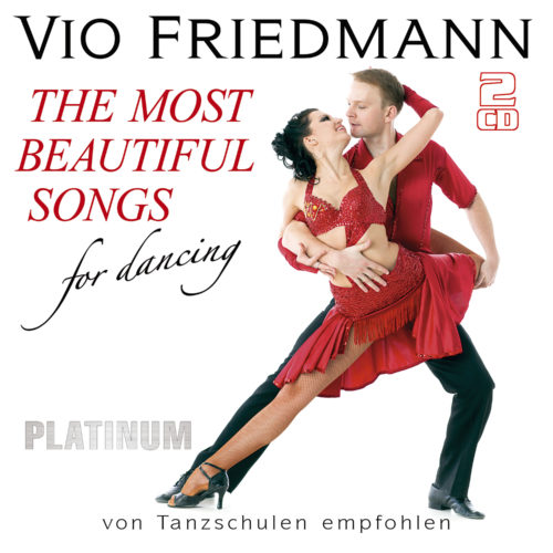 Vio Friedmann | The Most Beautiful Songs For Dancing - Platinum