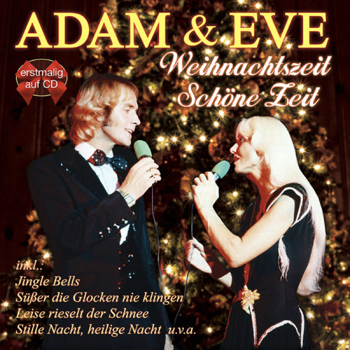 Adam & Eve   Weihnachtszeit – Schöne Zeit