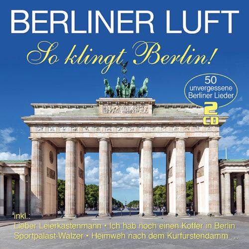 Berliner Luft - So klingt Berlin!