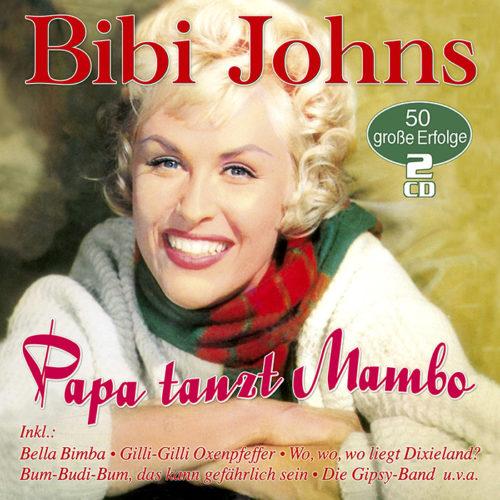 Bibi Johns   Papa tanzt Mambo