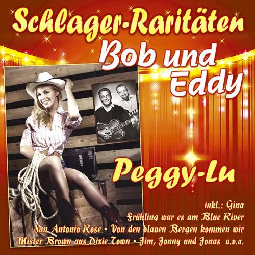 Bob und Eddy | Peggy-Lu