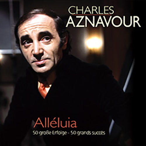 Charles Aznavour | Alléluia