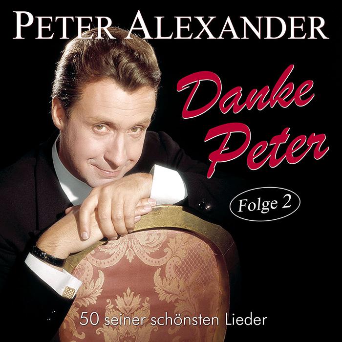Peter Alexander | Danke Peter - Folge 2