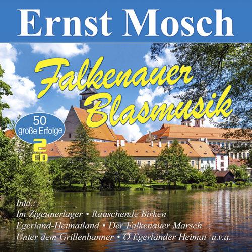Ernst Mosch   Falkenauer Blasmusik