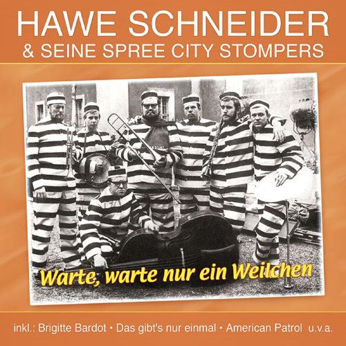 Hawe Schneider & seine Spree City Stompers | Warte, warte nur ein Weilchen