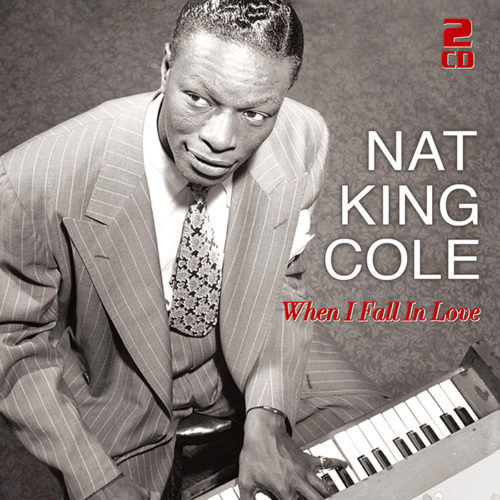 Nat King Cole | When I Fall In Love