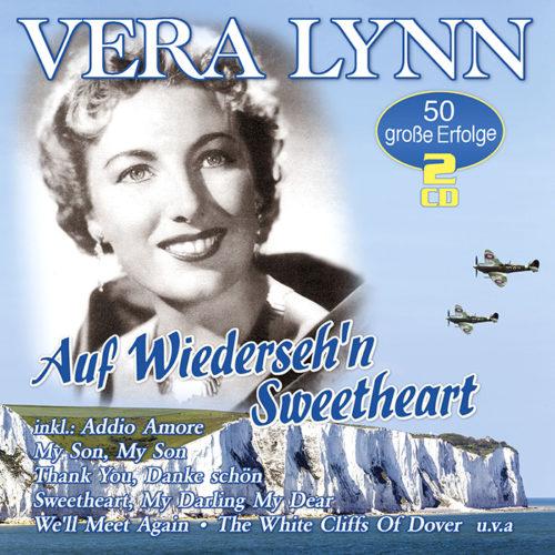 Vera Lynn | Auf Wiederseh'n Sweetheart