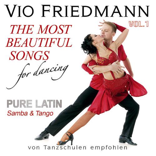 Vio Friedmann   The Most Beautiful Songs For Dancing-Pure Latin Vol.1 - Samba & Tango