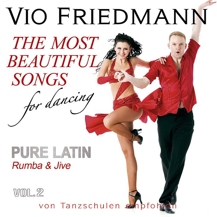 Vio Friedmann   The Most Beautiful Songs For Dancing-Pure Latin Vol.2 - Rumba & Jive