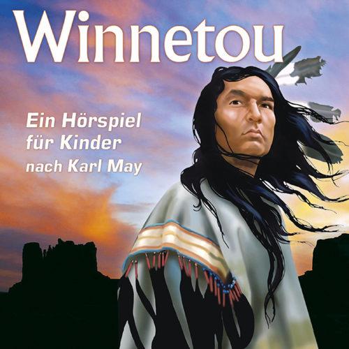 Winnetou - Ein Hörspiel für Kinder