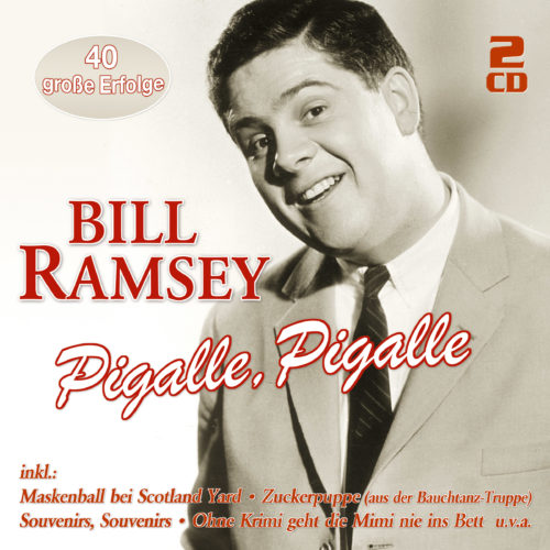 Bill Ramsey   Pigalle, Pigalle
