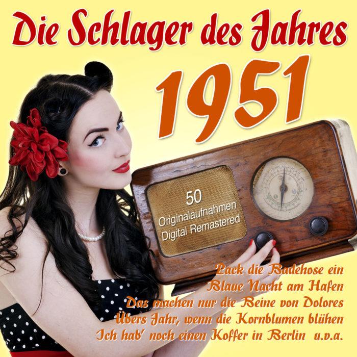 Die Schlager des Jahres 1951