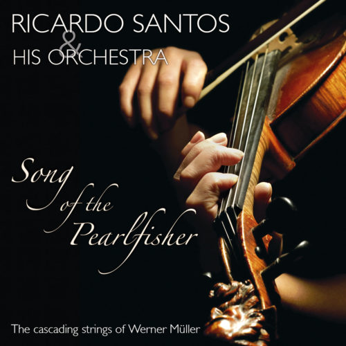 Ricardo Santos & His Orchestra | Song of the Pearlfisher